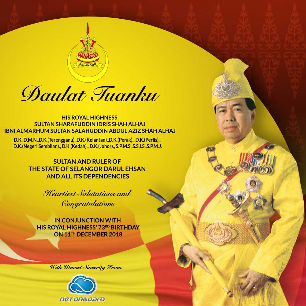 Selamat Hari Keputeraan Sultan Selangor Tech Netonboard Com